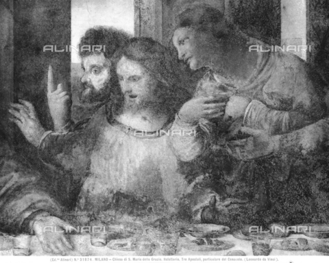 ACA-F-031874-0000 - Last Supper, detail depicting St. Thomas, St. James the Greater and St. Philip, fresco, Leonardo da Vinci (1452-1519), Refectory of the Church of Santa Maria delle Grazie, Milan - Data dello scatto: 1920-1930 ca. - Archivi Alinari, Firenze