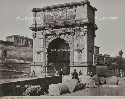 AVQ-A-000039-0059 - The Arch of Titus in Rome - Data dello scatto: 1870 ca. - Archivi Alinari, Firenze