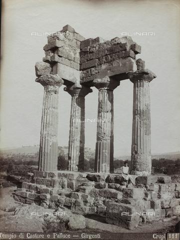 FBQ-F-006886-0000 - Il Tempio dei Dioscuri (o di Castore e Polluce) ad Agrigento - Data dello scatto: 1880-1890 - Archivi Alinari, Firenze