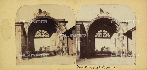 FVQ-F-061519-0000 - Porta San Marco, Livorno.  Stereoscopic photograph - Data dello scatto: 1860-1870 ca. - Archivi Alinari, Firenze