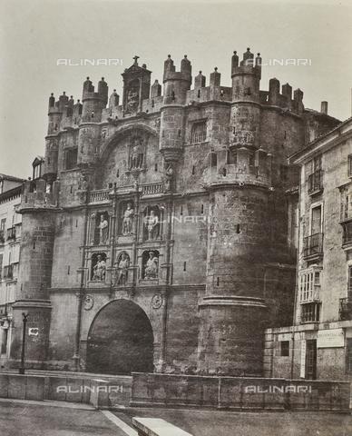 FVQ-F-208981-0000 - L'Arco di Santa Maria. Porta di città realizzata su progetto di Juan de Vallejo e Francisco de Colonia, a Burgos in Spagna - Data dello scatto: 1858-1862 - Raccolte Museali Fratelli Alinari (RMFA), Firenze