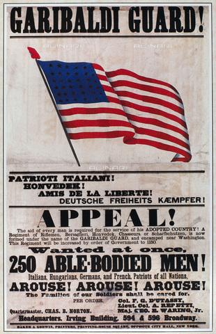 """GRC-F-039170-0000 - """"Garibaldi Guard"""": manifesto di reclutamento della Guerra Civile del 1861, che si rivolge agli immigrati italiani, ungheresi, tedeschi, francesi negli Stati Uniti - Granger, NYC /Archivi Alinari"""