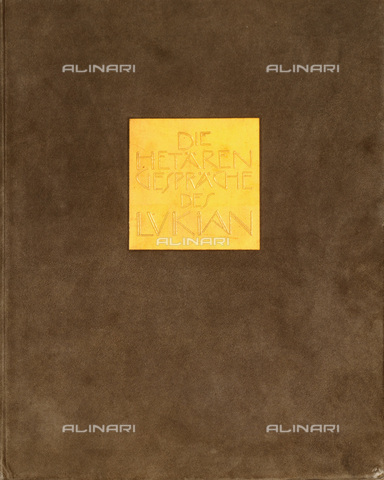 "IMA-F-621202-0000 - ""Die Hetärengespräche des Lukian"", Cover design by Gustav Klimt (1862-1918) - Austrian Archives / Imagno/Alinari Archives"