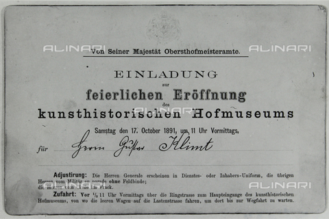 IMA-F-635436-0000 - Invitation for Gustav Klimt (1862-1918) at the inauguration of the Kunsthistorisches Museum in Vienna - Austrian Archives / Imagno/Alinari Archives