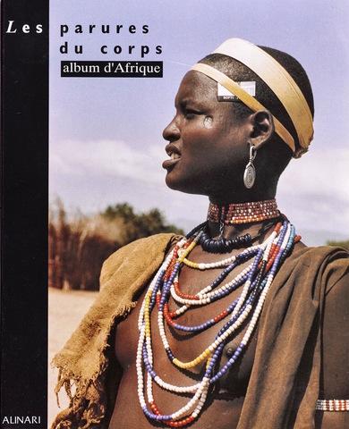 VOL0026 - Les parures du corps. Album d'Afrique