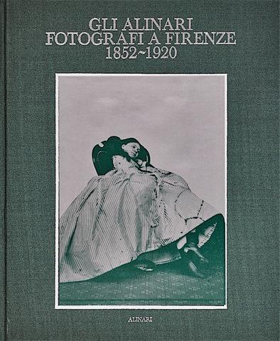 VOL0059 - Gli Alinari fotografi a Firenze 1852/1920