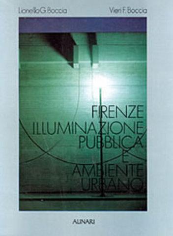 VOL0189 - Firenze. Illuminazione pubblica  e ambiente urbano