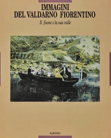 VOL0222 - Immagini del Valdarno fiorentino