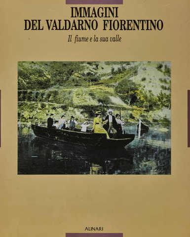 VOL0223 - Immagini del Valdarno fiorentino
