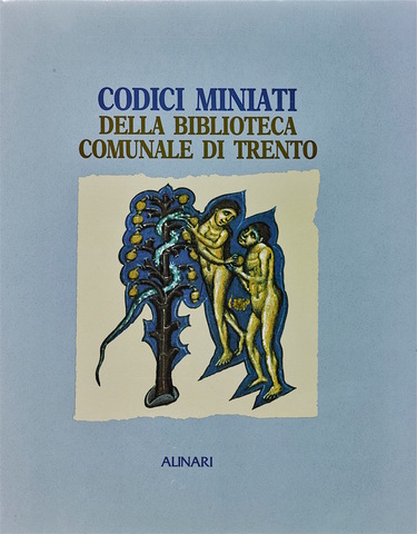 VOL0236 - Codici miniati della Biblioteca comunale di Trento