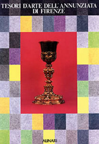 VOL0238 - Tesori d'arte dell'Annunziata di Firenze