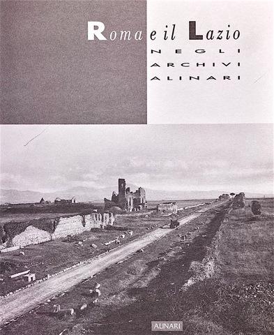 VOL0256 - Roma e il Lazio negli Archivi Alinari