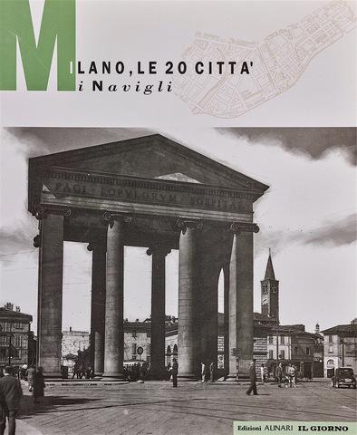 VOL0268 - Milano. Le 20 città