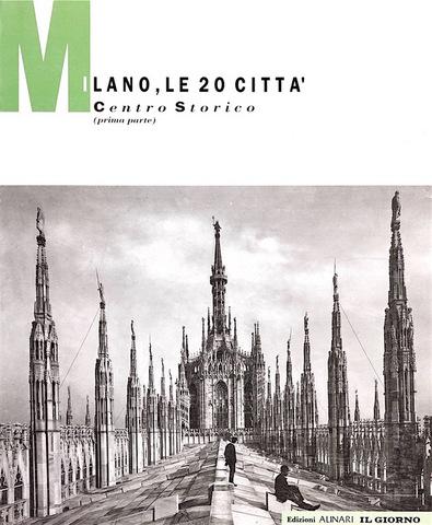 VOL0269 - Milano. Le 20 città