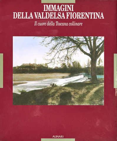VOL0272 - Immagini della Valdelsa fiorentina