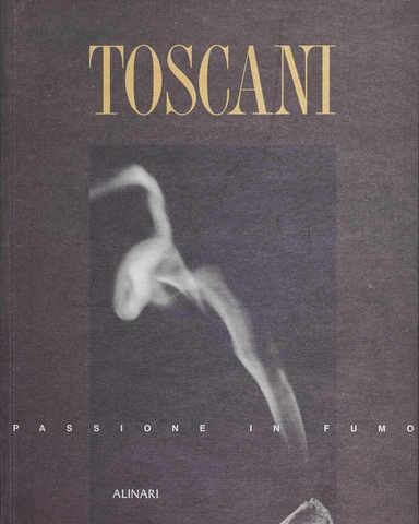 VOL0430 - Toscani. Passione in fumo