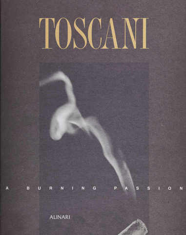VOL0431 - Toscani. A burning passion