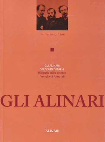 VOL0491 - GLI ALINARI. SPECCHIO D'ITALIA