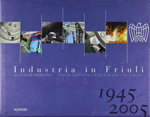 VOL0538 - Industria in Friuli