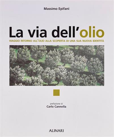 VOL0540 - La via dell'olio