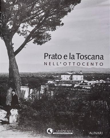 VOL0541 - Prato e la Toscana nell'Ottocento