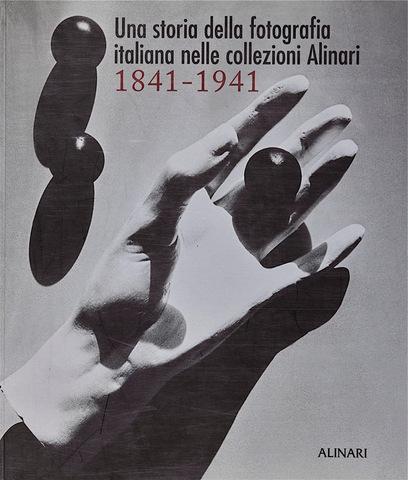 VOL0564 - Una storia della fotografia italiana nelle collezioni Alinari