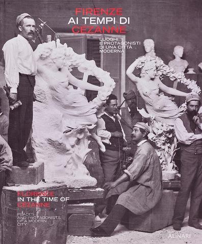 VOL0581 - Firenze ai tempi di Cézanne