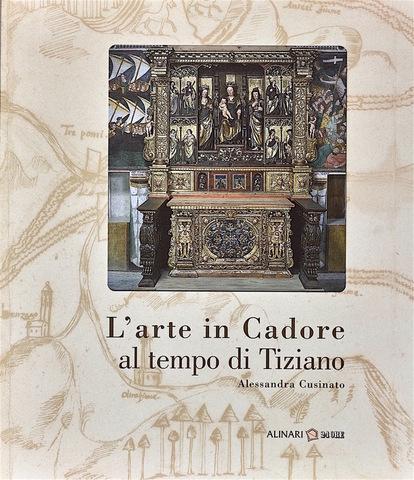 VOL0636 - L'arte in Cadore al tempo di Tiziano