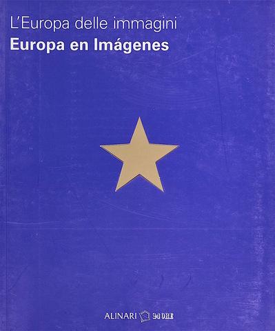 VOL0664 - L'Europa delle immagini  Europa en Imgenes