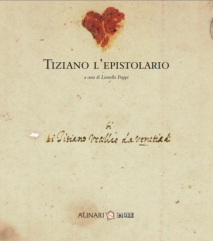 VOL0677 - TIZIANO. L'EPISTOLARIO