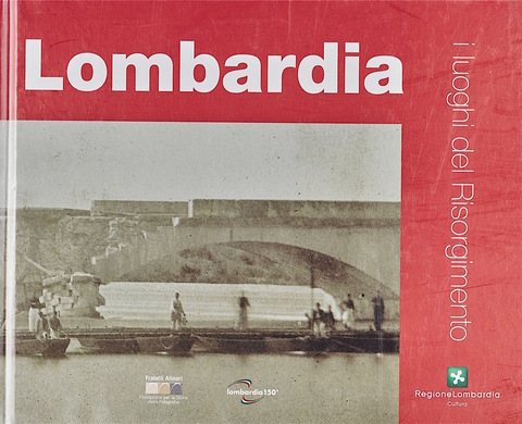 VOL0697 - Lombardia  i luoghi del Risoprgimento
