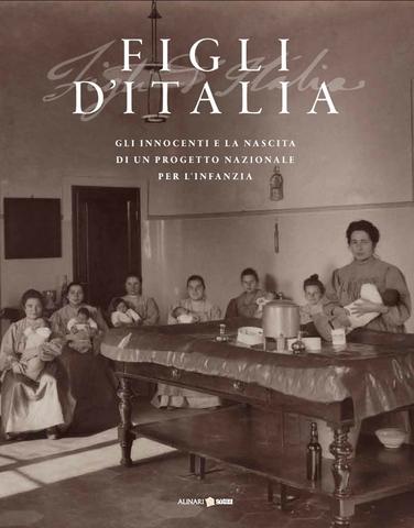 VOL0716 - Figli d'Italia (1861 - 1911)