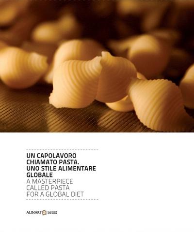 VOL0719 - Un capolavoro chiamato Pasta  Uno stile alimentare globale