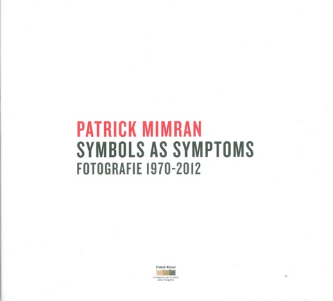 VOL0734 - Patrick Mimran SYMBOLS AS SYMPTOMS