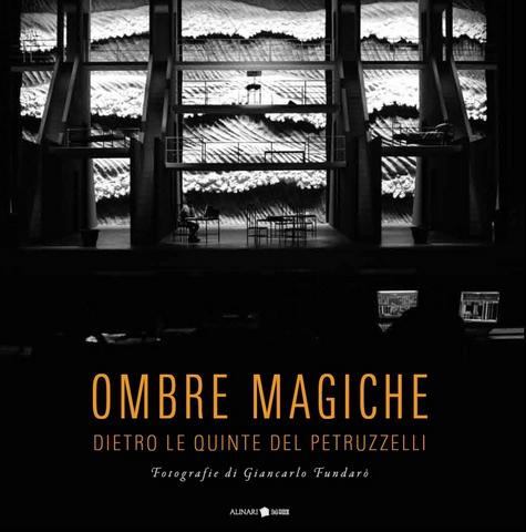 VOL0740 - OMBRE MAGICHE<br> DIETRO LE QUINTE DEL PETRUZZELLI