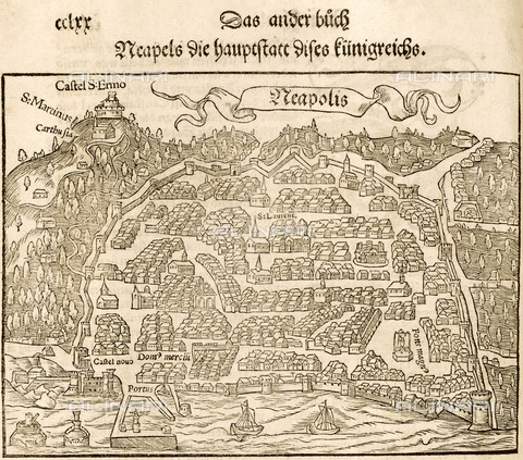 "ULL-S-000104-2606 - View of Naples, illustration of the German edition of ""Cosmographia universalis"" by Sebastian Munster, 1550, engraving - histopics / Ullstein Bild / Alinari Archives"