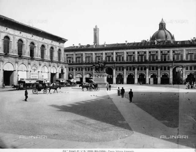Piazza Vittorio Emanuele, now Piazza Maggiore, in Bologna