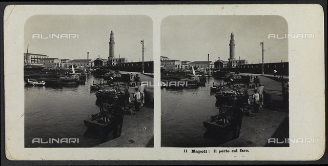 The port of Naples with the lighthouse; Stereoscopic photography