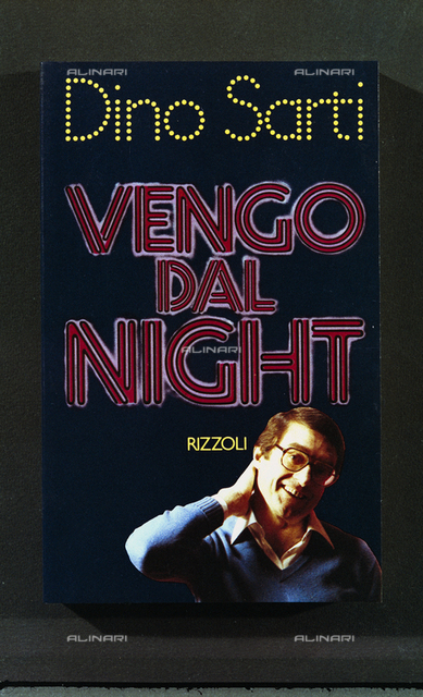"""Advertising Dino Sarti autobiographical book titled """"I come to the Night"""" published by Rizzoli"""